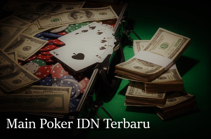 Main IDN Poker Online Indonesia